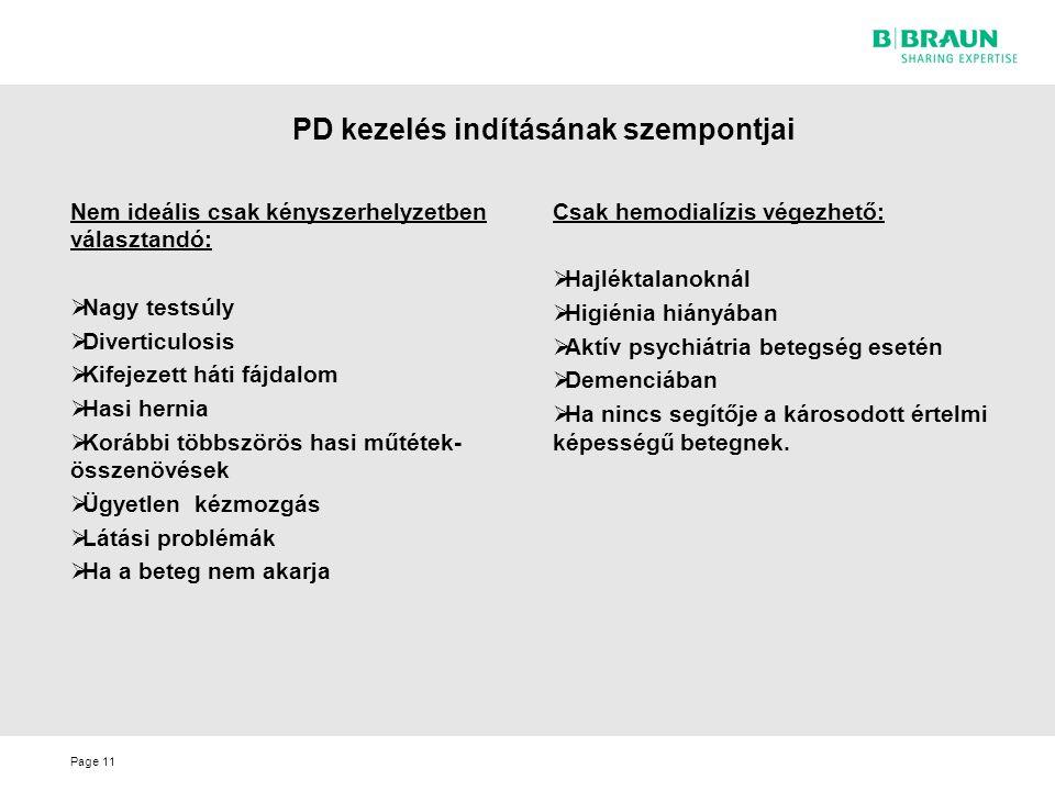 PD kezelés indításának szempontjai