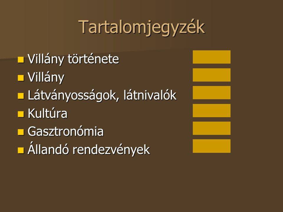 Tartalomjegyzék Villány története Villány Látványosságok, látnivalók