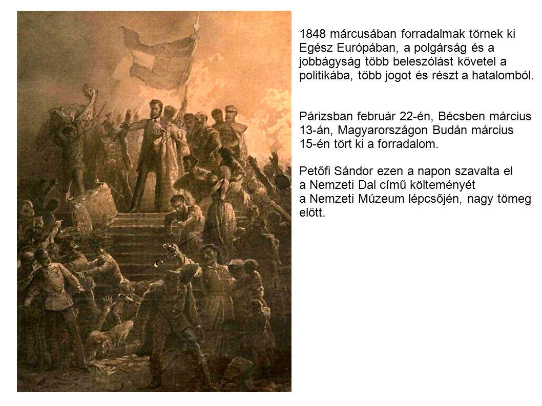 1848 márcusában forradalmak törnek ki