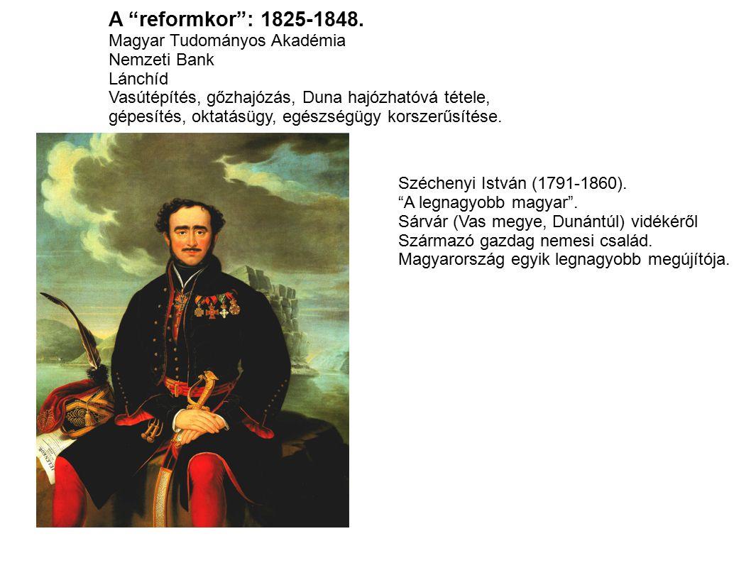 A reformkor : 1825-1848. Magyar Tudományos Akadémia Nemzeti Bank