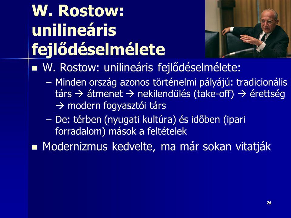 W. Rostow: unilineáris fejlődéselmélete