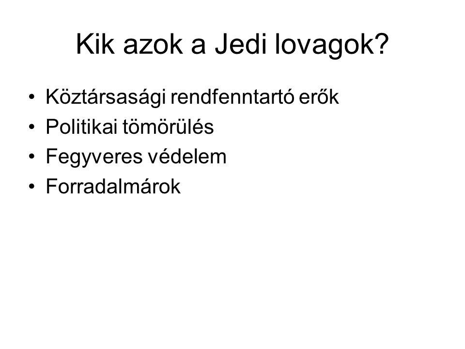 Kik azok a Jedi lovagok Köztársasági rendfenntartó erők
