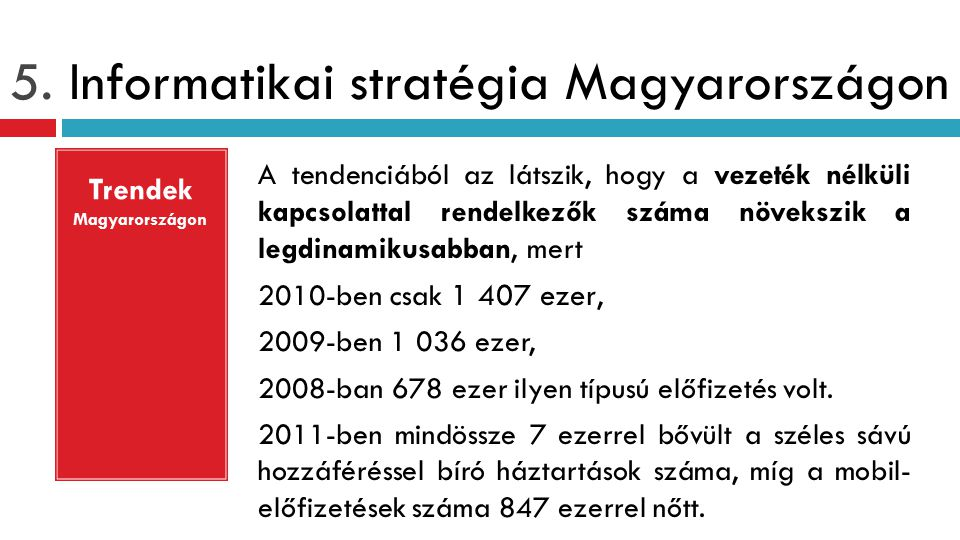 5. Informatikai stratégia Magyarországon