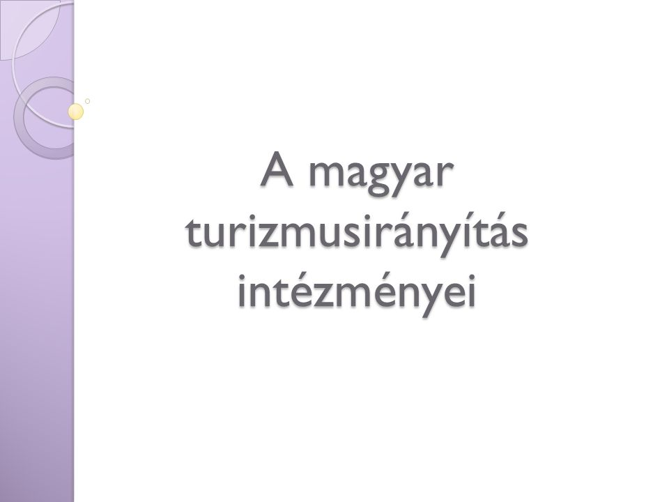 A magyar turizmusirányítás intézményei