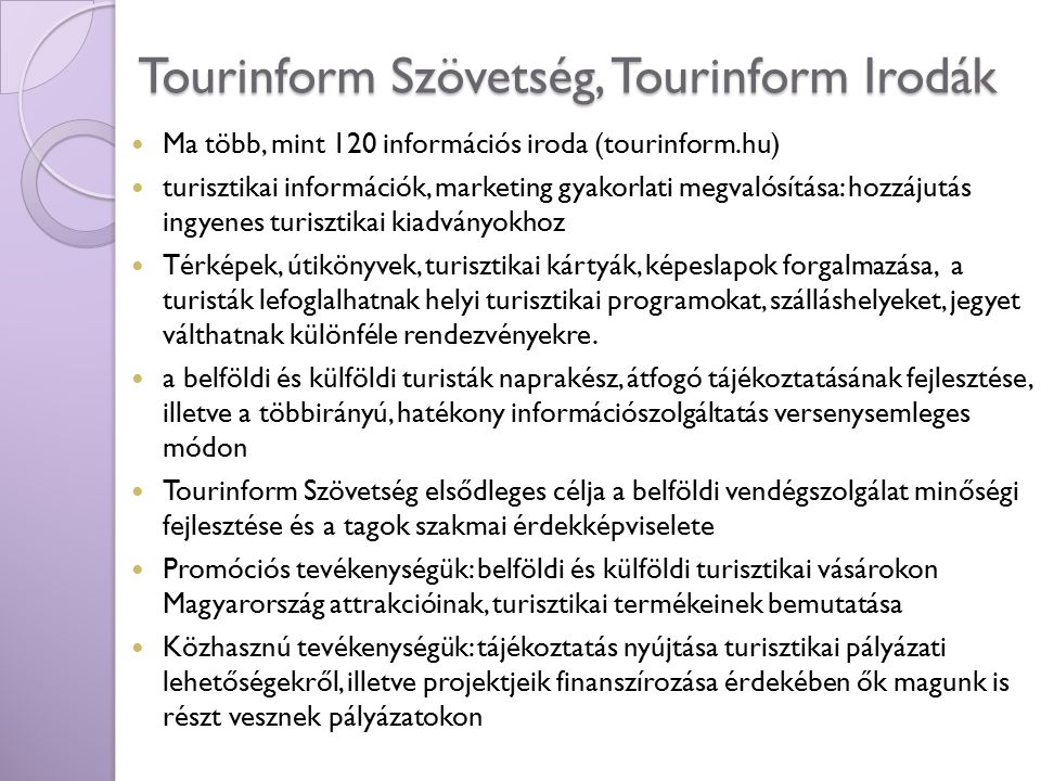 Tourinform Szövetség, Tourinform Irodák