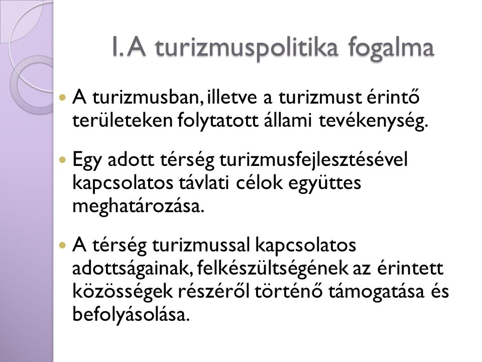 I. A turizmuspolitika fogalma