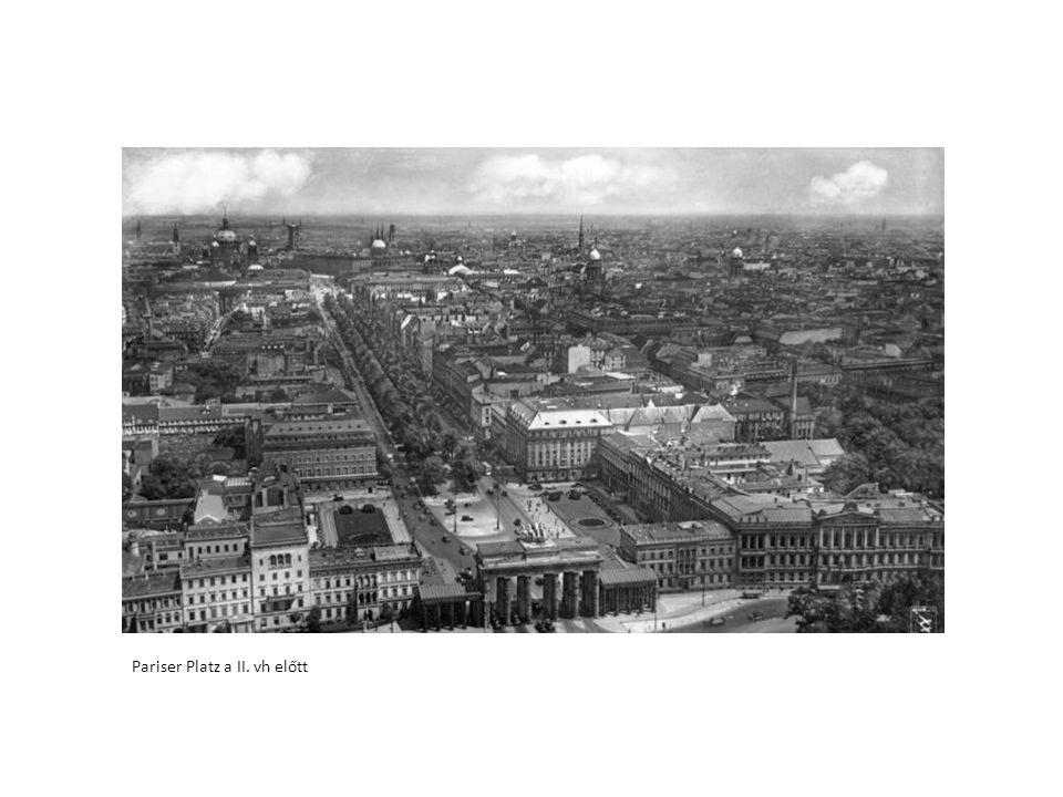 Pariser Platz a II. vh előtt