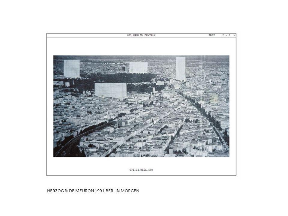 HERZOG & DE MEURON 1991 BERLIN MORGEN
