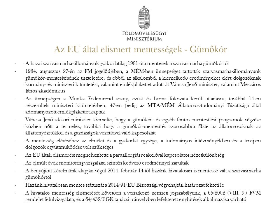 Az EU által elismert mentességek - Gümőkór