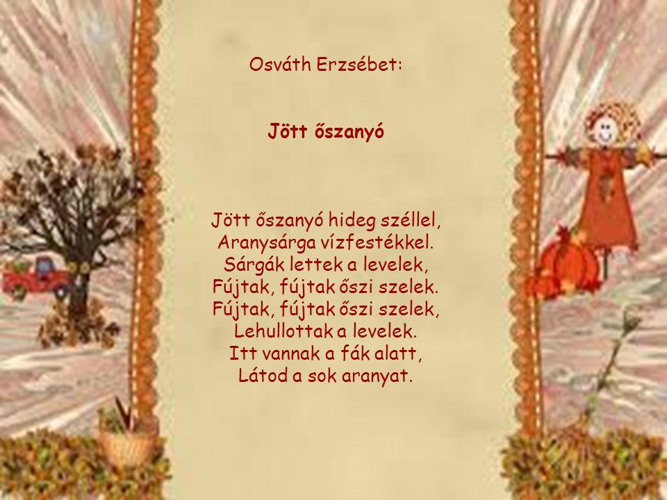 1 Osváth Erzsébet: Jött őszanyó