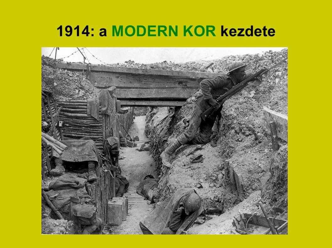 1914: a MODERN KOR kezdete