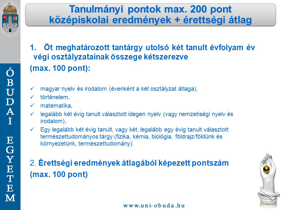 Tanulmányi pontok max. 200 pont