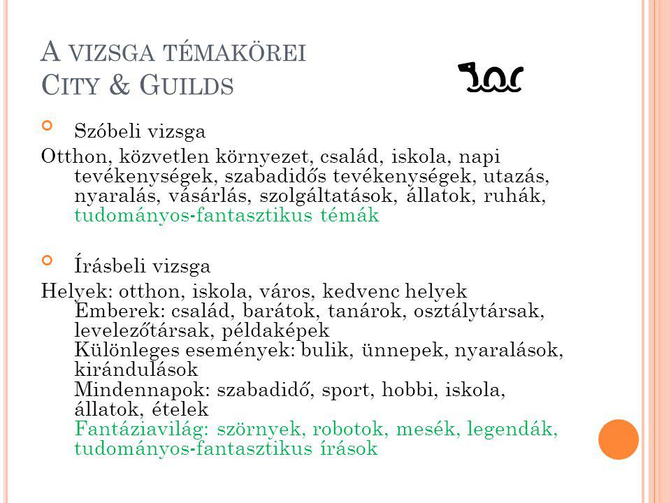 A vizsga témakörei City & Guilds