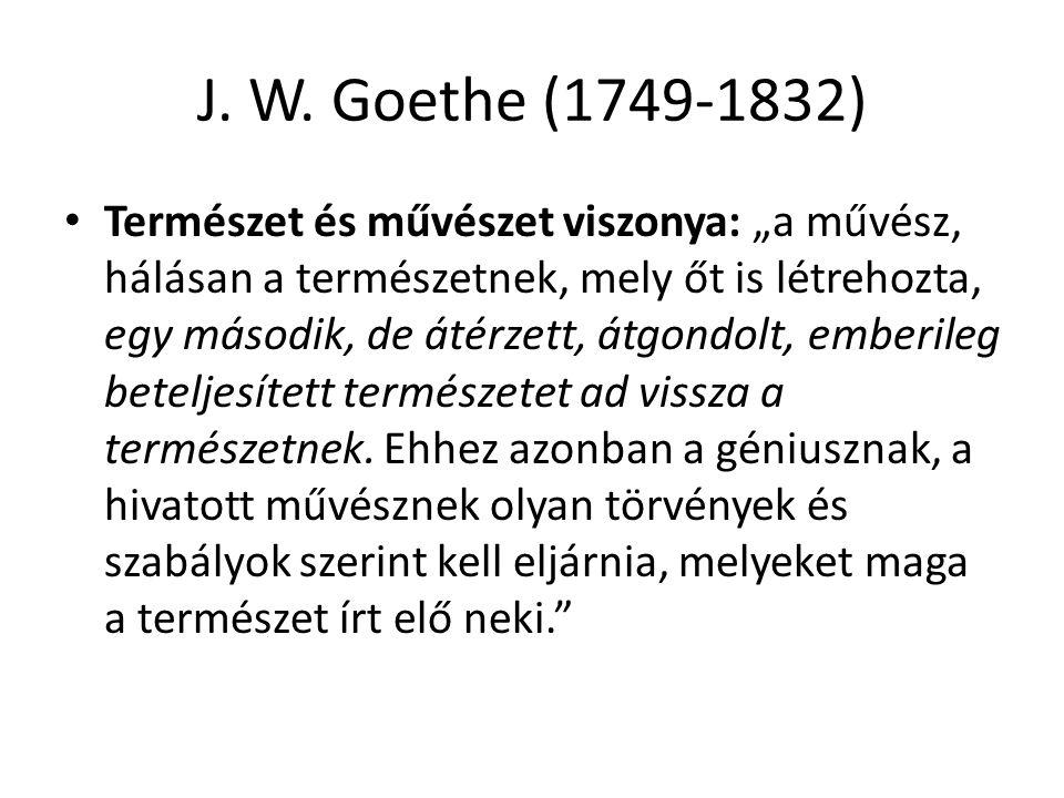 J. W. Goethe (1749-1832)