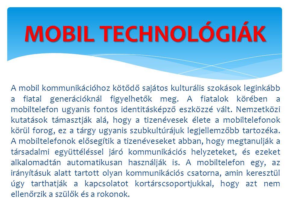 MOBIL TECHNOLÓGIÁK