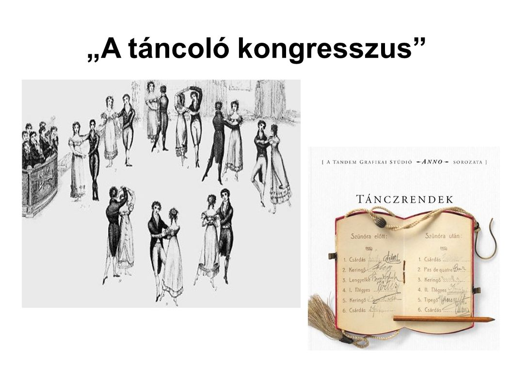 """""""A táncoló kongresszus"""
