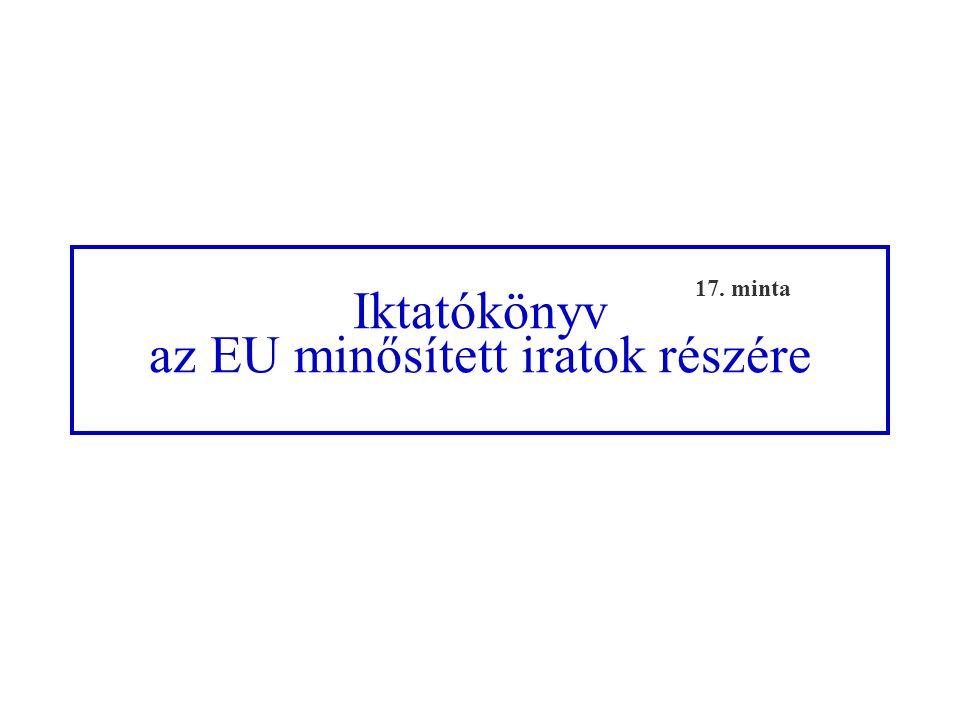 az EU minősített iratok részére