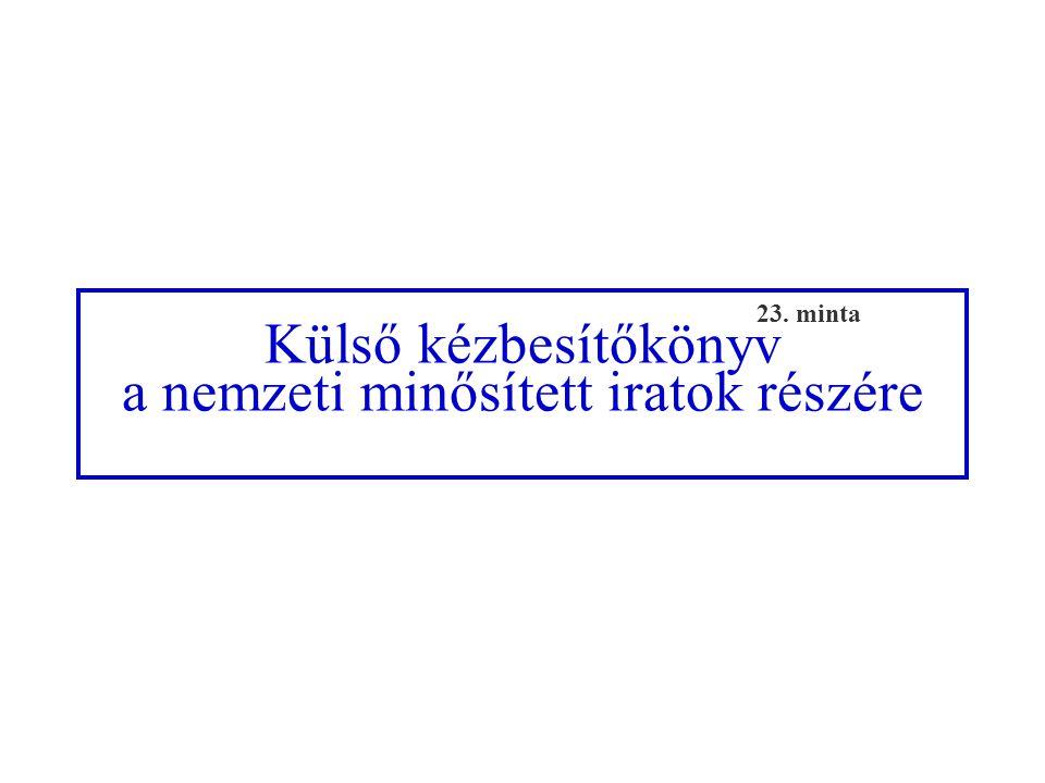 Külső kézbesítőkönyv a nemzeti minősített iratok részére