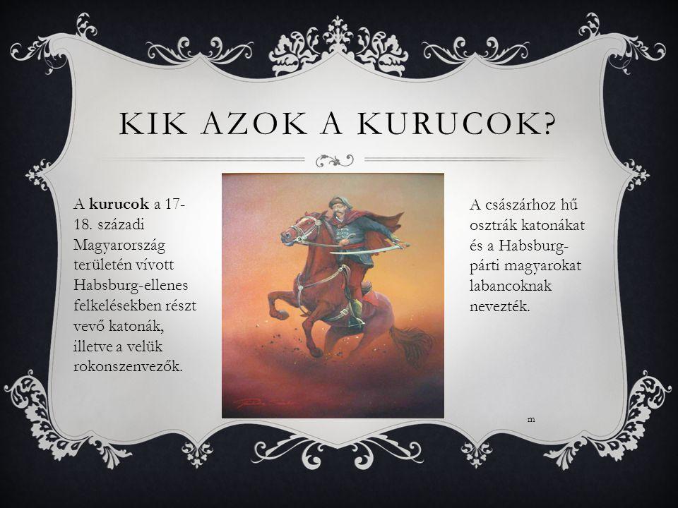 Kik azok a Kurucok