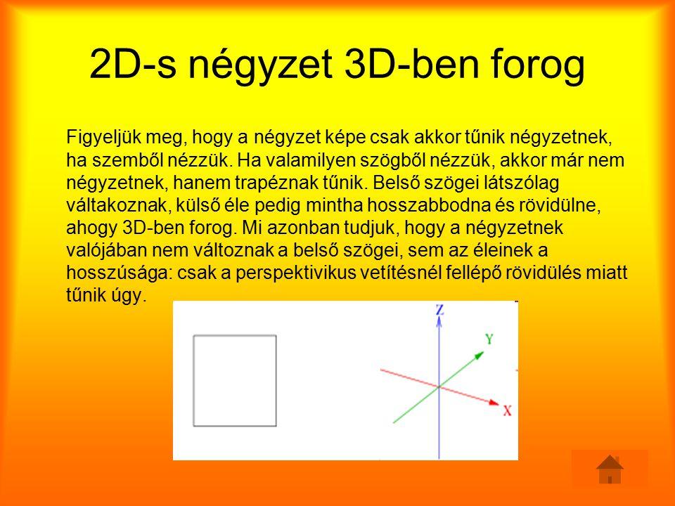 2D-s négyzet 3D-ben forog