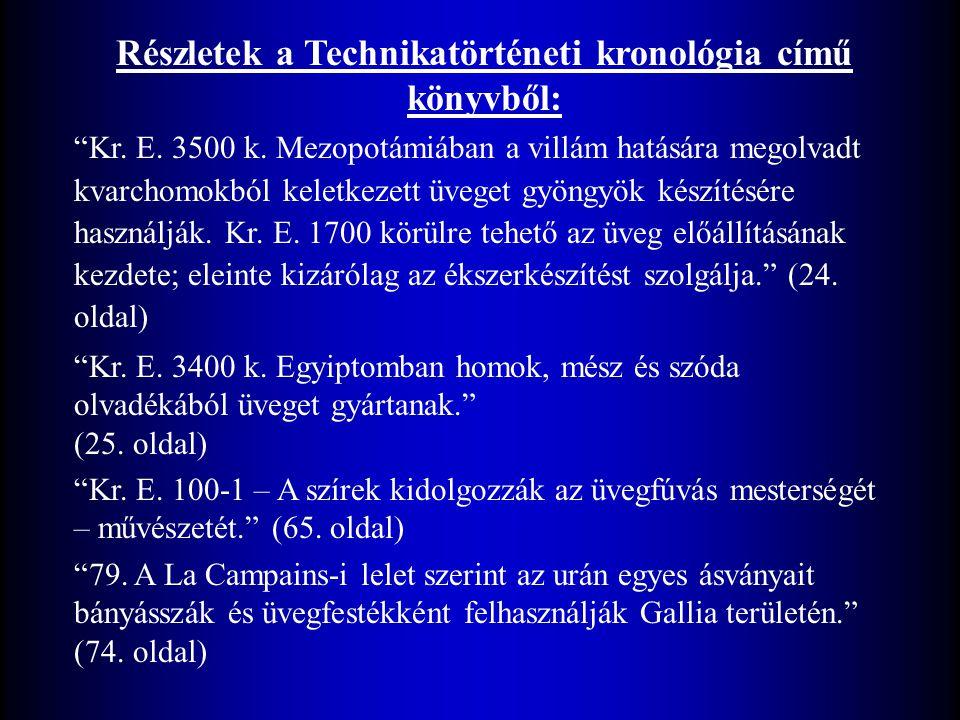 Részletek a Technikatörténeti kronológia című könyvből: