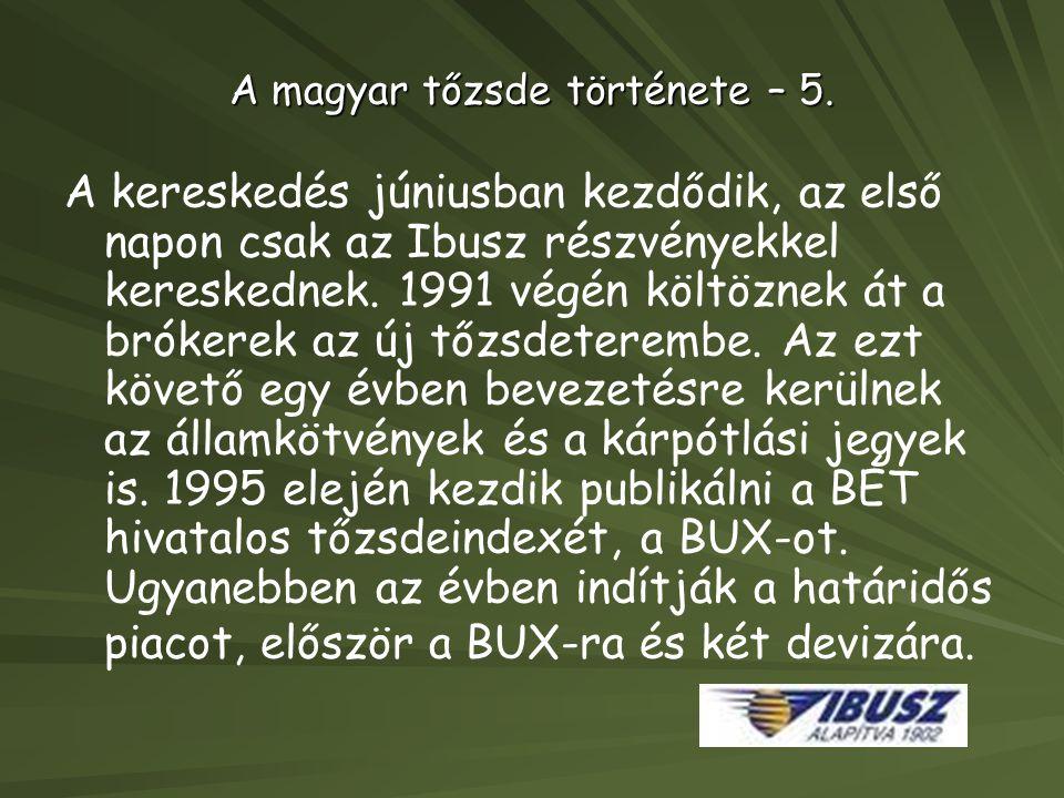 A magyar tőzsde története – 5.