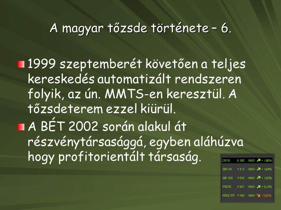 A magyar tőzsde története – 6.