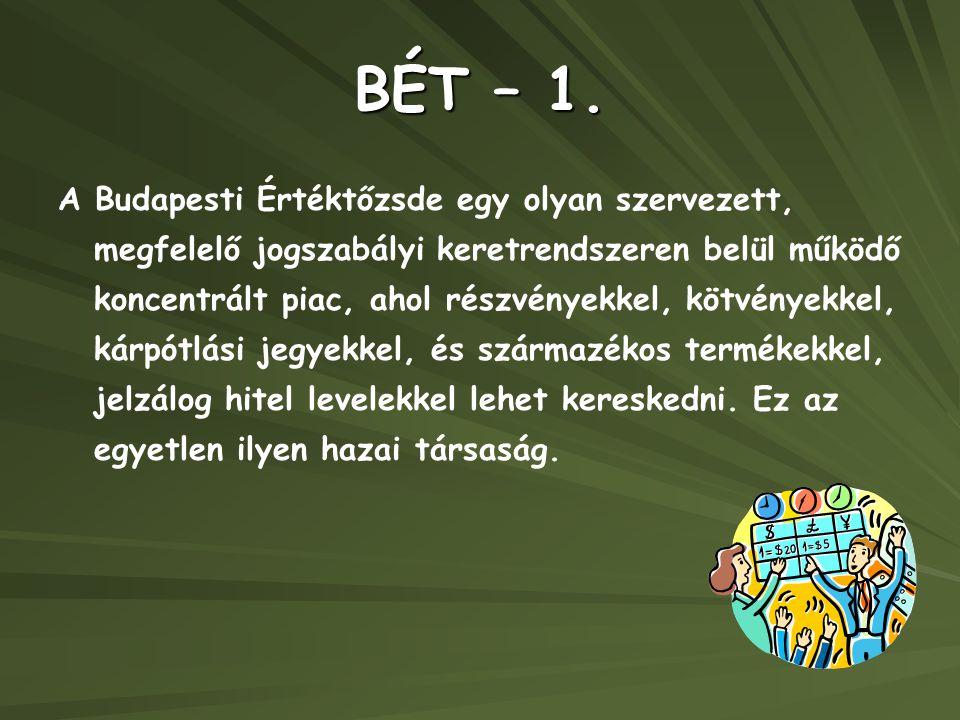 BÉT – 1.