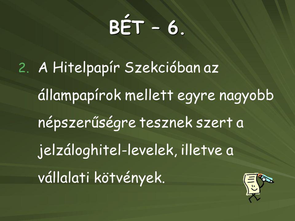 BÉT – 6.
