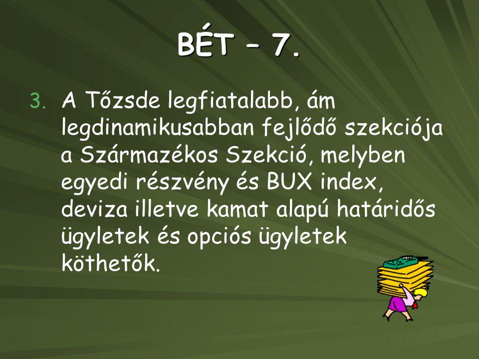 BÉT – 7.