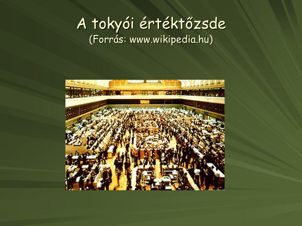 A tokyói értéktőzsde (Forrás: www.wikipedia.hu)