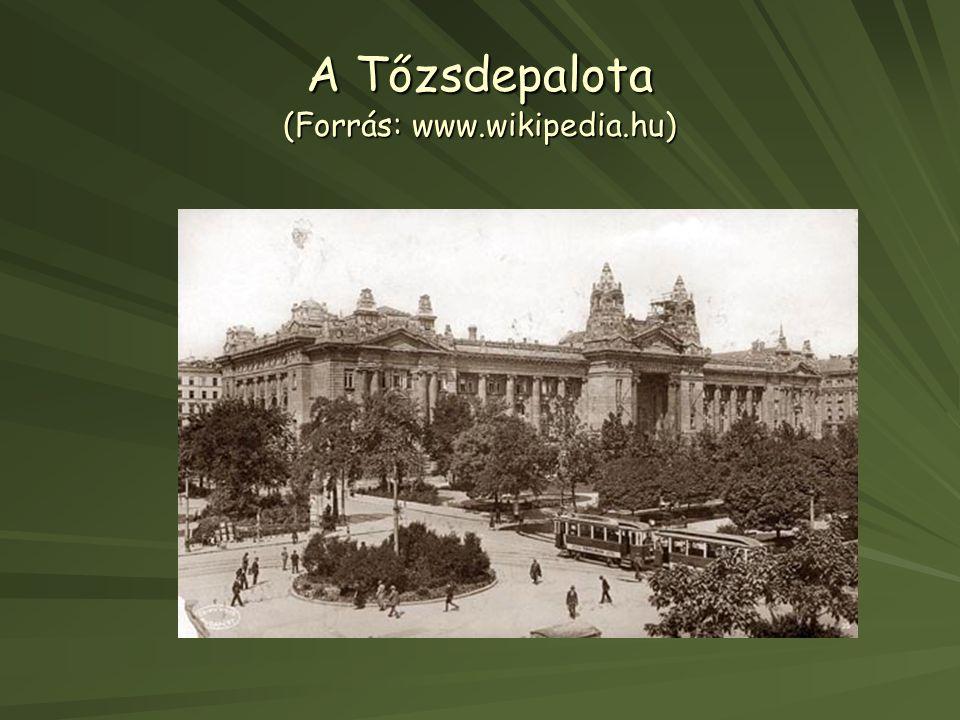 A Tőzsdepalota (Forrás: www.wikipedia.hu)