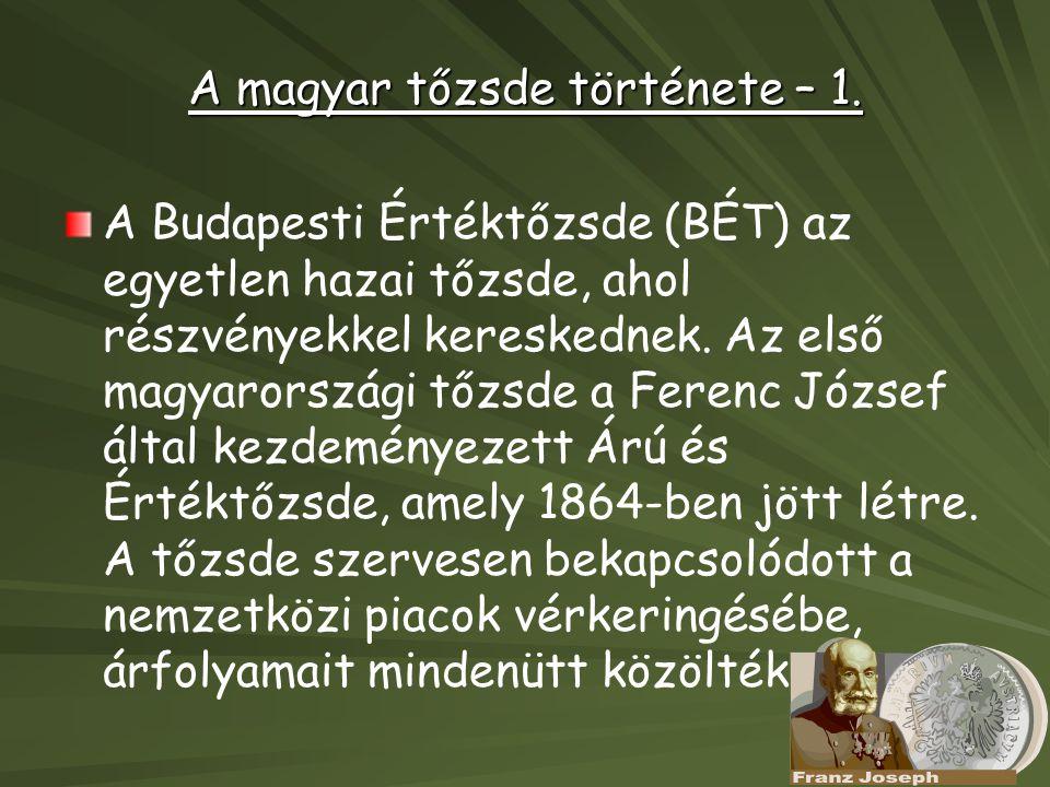 A magyar tőzsde története – 1.