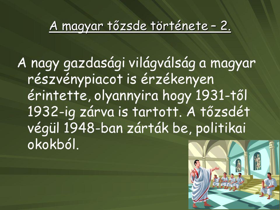 A magyar tőzsde története – 2.