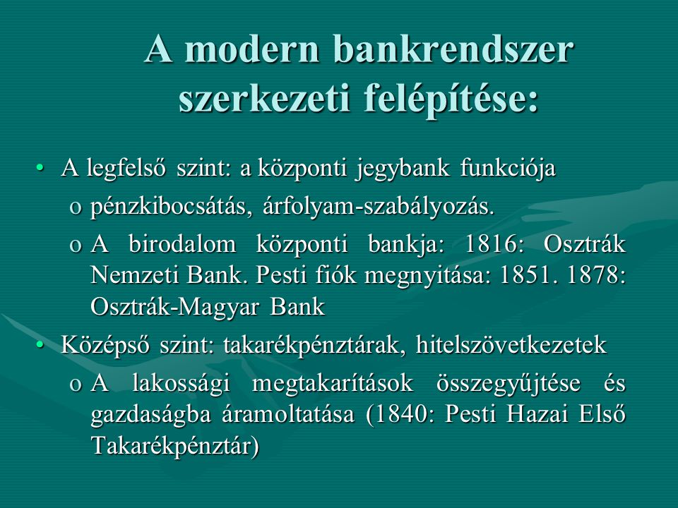 A modern bankrendszer szerkezeti felépítése: