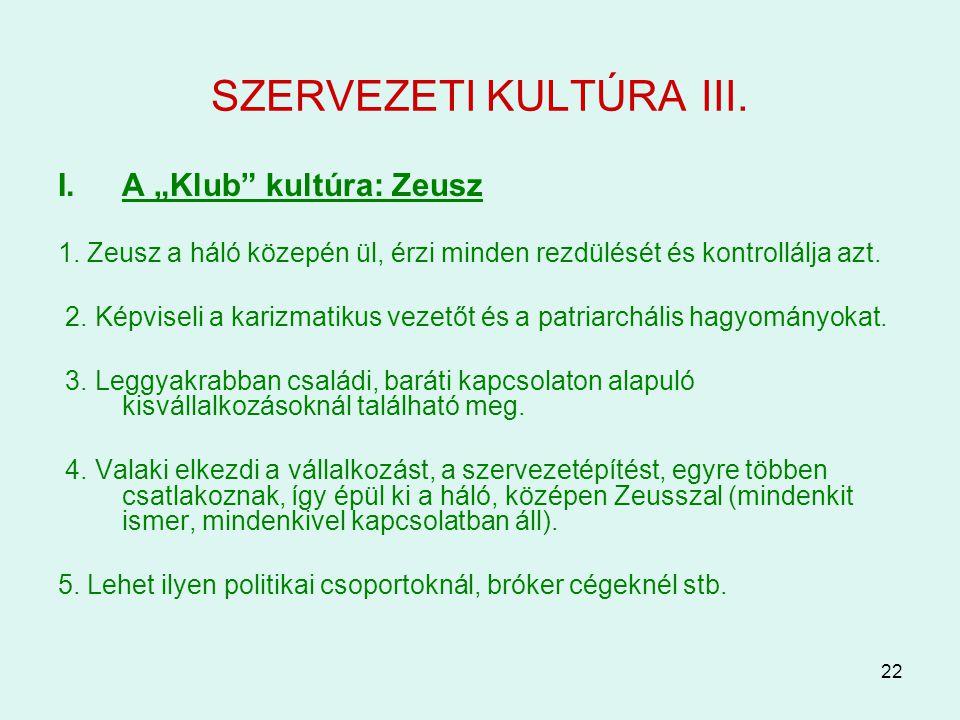 SZERVEZETI KULTÚRA III.