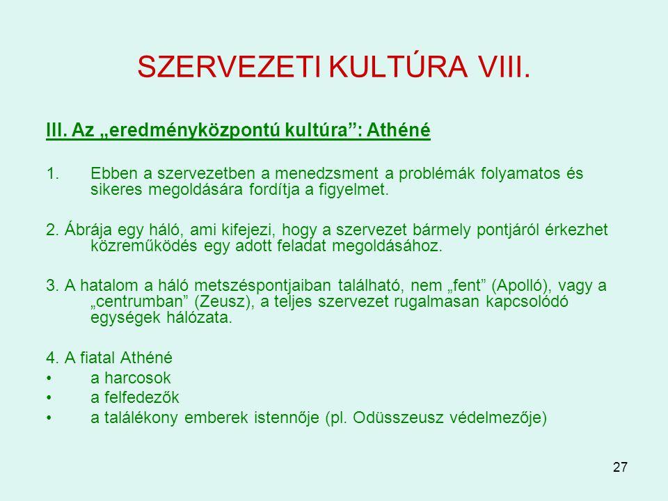 SZERVEZETI KULTÚRA VIII.