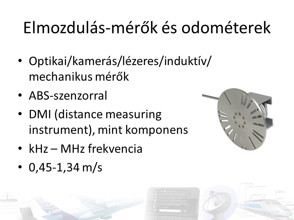 Elmozdulás-mérők és odométerek