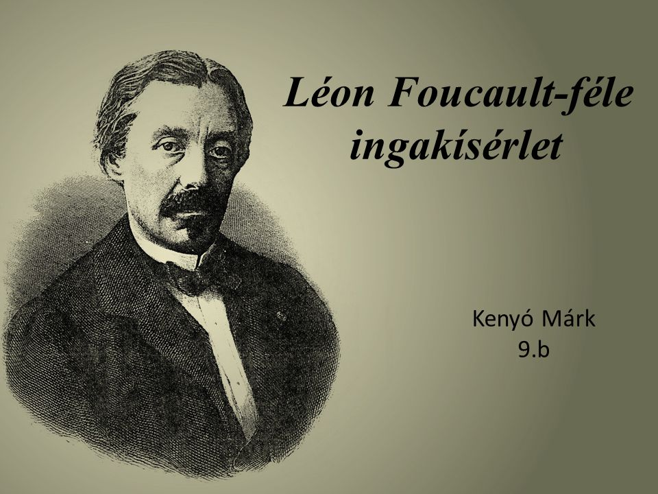 Léon Foucault-féle ingakísérlet Kenyó Márk 9.b
