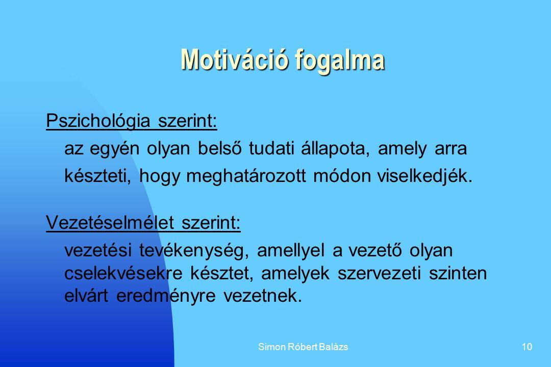 Motiváció fogalma Pszichológia szerint: