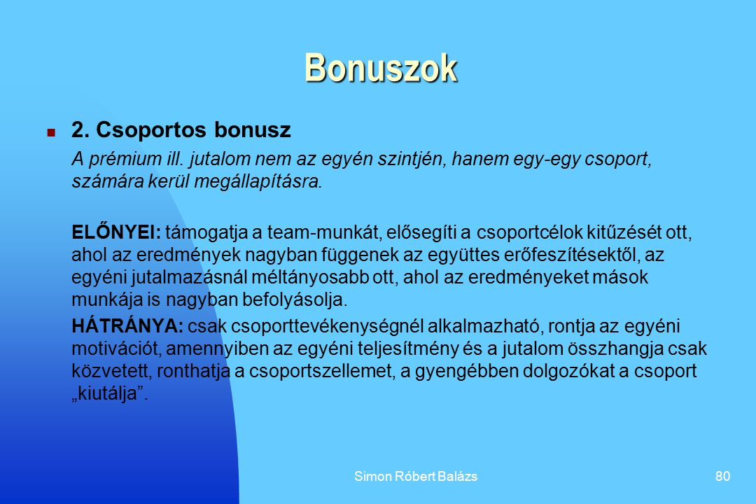 Bonuszok 2. Csoportos bonusz