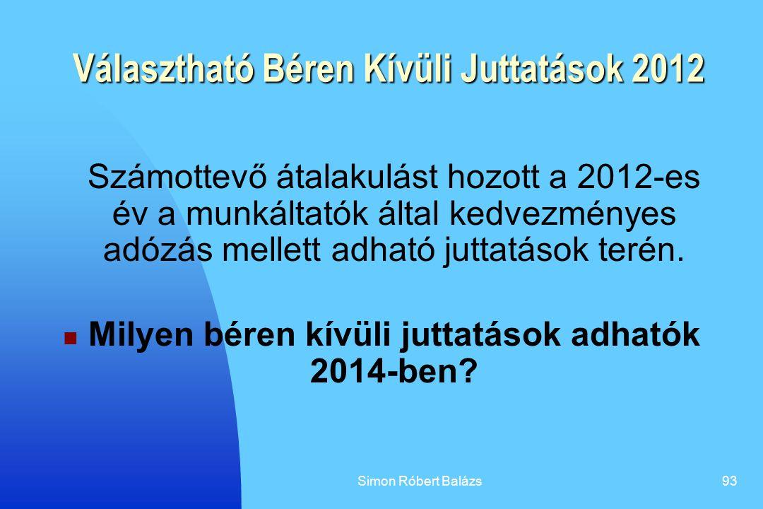 Választható Béren Kívüli Juttatások 2012