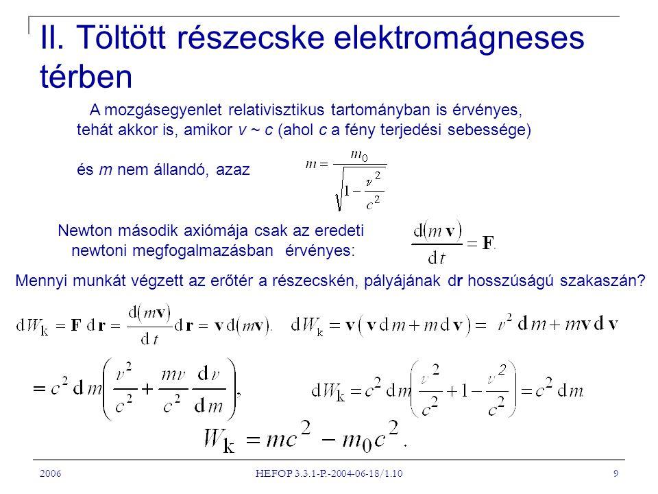 II. Töltött részecske elektromágneses térben