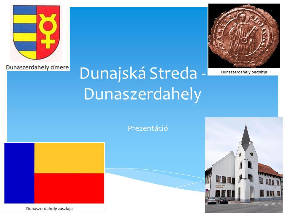 Dunajská Streda - Dunaszerdahely