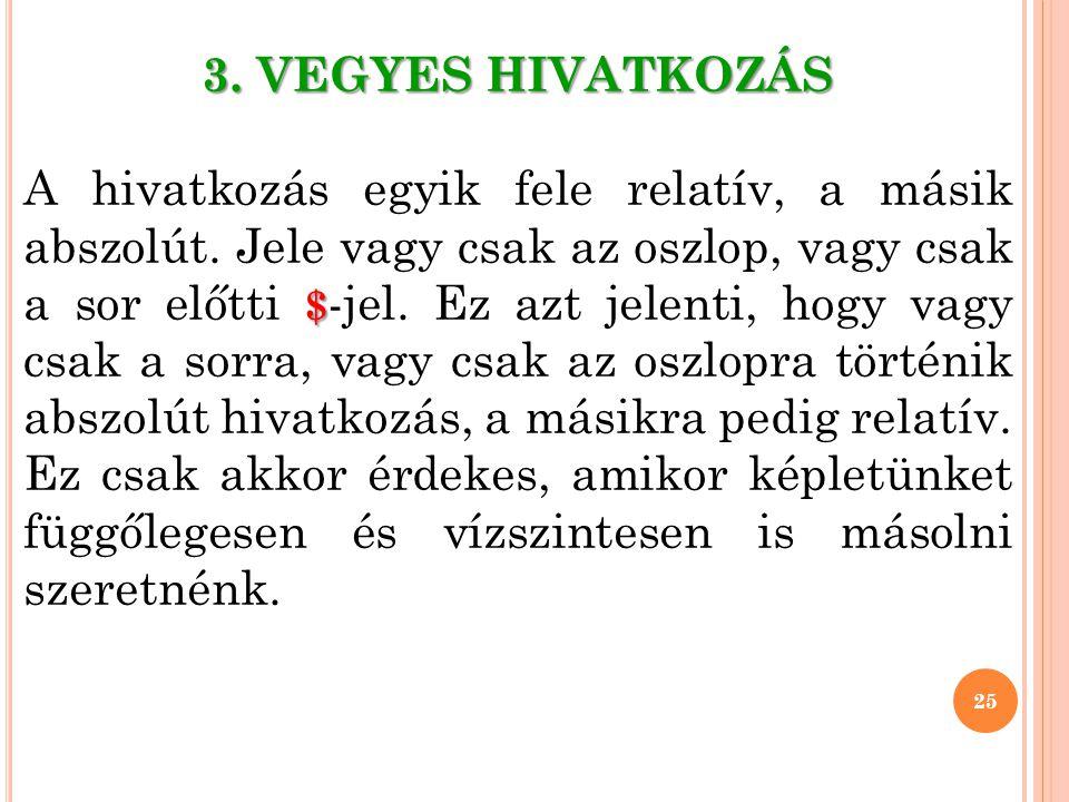 3. VEGYES HIVATKOZÁS