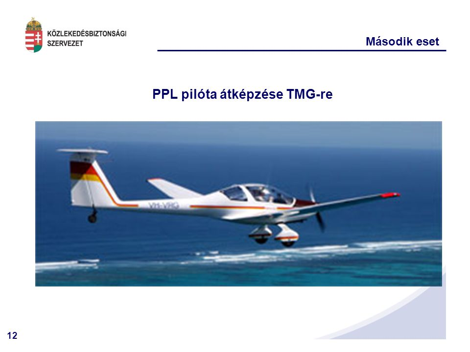 PPL pilóta átképzése TMG-re