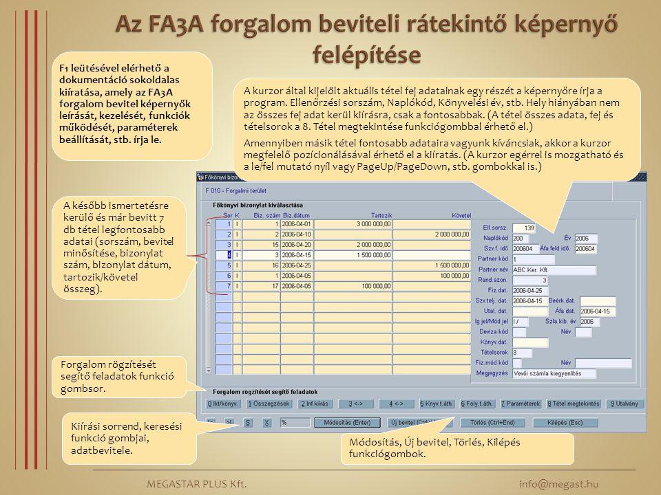 Az FA3A forgalom beviteli rátekintő képernyő felépítése