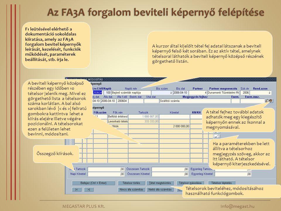 Az FA3A forgalom beviteli képernyő felépítése