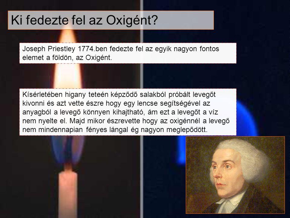 Ki fedezte fel az Oxigént