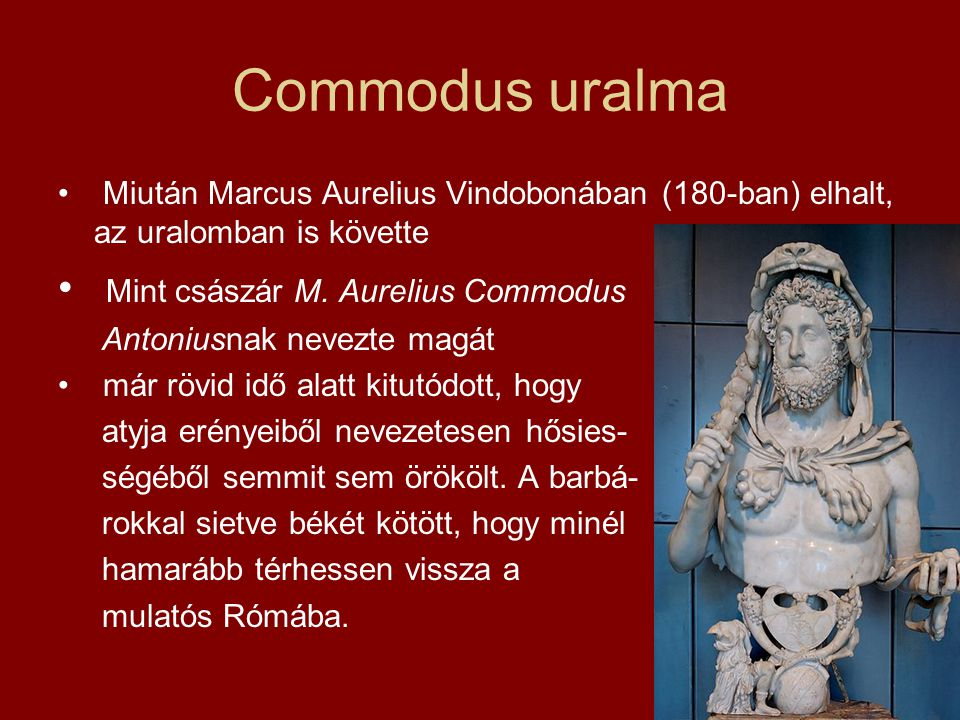 Commodus uralma Mint császár M. Aurelius Commodus